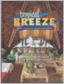 Tropical BREEZE - new tropical architecture