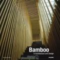 Bamboo - in Architecture and Design